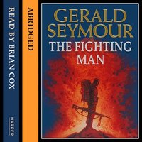 The Fighting Man - Gerald Seymour