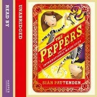 The Peppers and the International Magic Guys - Sian Pattenden