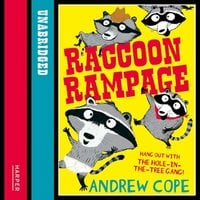 Raccoon Rampage - Andrew Cope