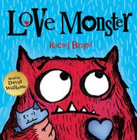 Love Monster - Rachel Bright