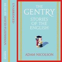 The Gentry - Adam Nicolson