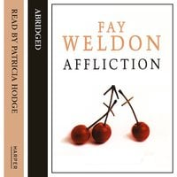 Affliction - Fay Weldon