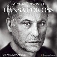 Dansa för oss - Michael Nyqvist