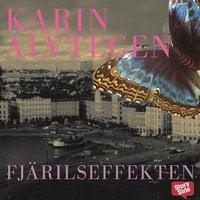 Fjärilseffekten - Karin Alvtegen