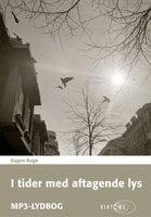 I tider med aftagende lys - Eugen Ruge