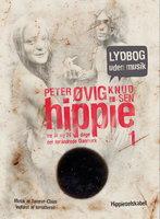 Hippie 1 Lydbog uden musik - Peter Øvig Knudsen