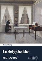 Ludvigsbakke - Herman Bang
