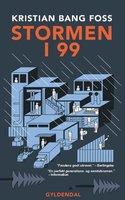 Stormen i 99 - Kristian Bang Foss