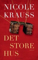 Det Store Hus - Nicole Krauss