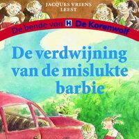 De verdwijning van de mislukte barbie - Jacques Vriens