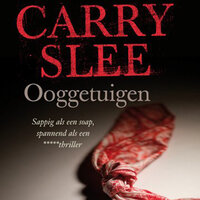 Ooggetuigen - Carry Slee