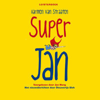 Super Jan - Harmen van Straaten