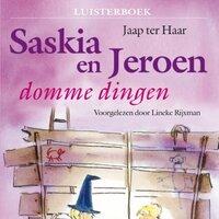 Saskia en Jeroen - domme dingen - Jaap ter Haar