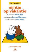 Nijntje op vakantie - Dick Bruna,Ivo de Wijs