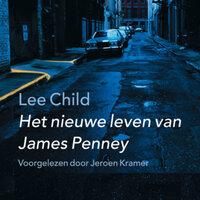 Het nieuwe leven van James Penney - Lee Child