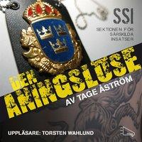 SSI - Den aningslöse - Tage Åström