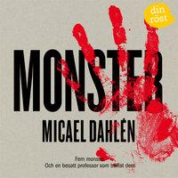 Monster - Micael Dahlén