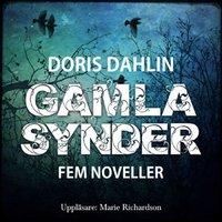 Gamla synder - 5 noveller - Doris Dahlin