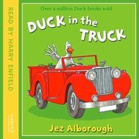 Duck in the Truck - Jez Alborough