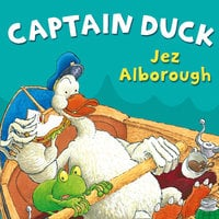 Captain Duck - Jez Alborough