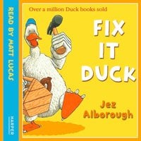 Fix-It Duck - Jez Alborough
