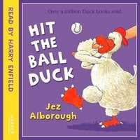 Hit the Ball, Duck - Jez Alborough