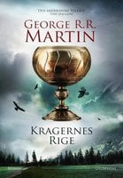 Kragernes rige: A Game of Thrones/ 4