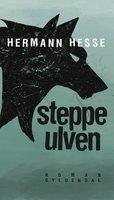 Steppeulven - Hermann Hesse