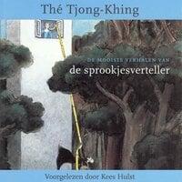 De mooiste verhalen van de sprookjesverteller - Thé Tjong-Khing