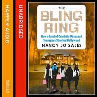 The Bling Ring - Nancy Jo Sales
