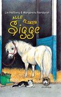 Alle elsker Sigge - Lin Hallberg