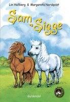 Sam og Sigge 1 - Sam og Sigge - Lin Hallberg