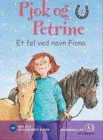 Pjok og Petrine 4 - Et føl ved navn Fiona - Kirsten Sonne Harild