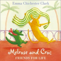 Friends for Life - Emma Chichester Clark