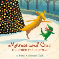 Melrose and Croc - Emma Chichester Clark