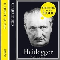 Heidegger: Philosophy in an Hour - Paul Strathern