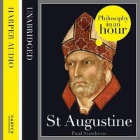 St Augustine: Philosophy in an Hour - Paul Strathern