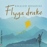 Flyga drake - Khaled Hosseini