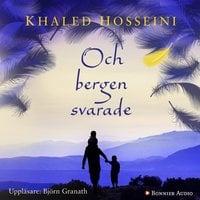 Och bergen svarade - Khaled Hosseini