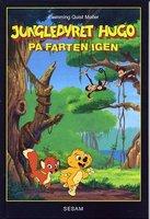 Jungledyret Hugo på farten igen - Flemming Quist Møller