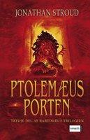 Bartimæus-trilogien 3 - Ptolemæus Porten - Jonathan Stroud