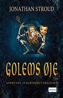 Bartimæus-trilogien 2 Golems øje - Jonathan Stroud