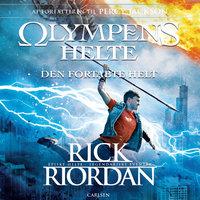 Olympens helte 1 - Den fortabte helt - Rick Riordan
