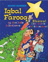 Iqbal Farooq - Den lede julestjerne & Den sorte kebabbimmer - Manu Sareen