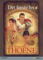 Det første lys - Bodie Thoene, Brock Thoene