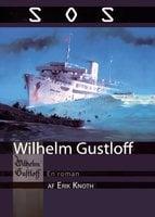 SOS Wilhelm Gustloff - Erik Knoth