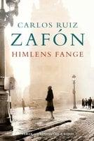 Himlens fange - Carlos Ruiz Zafon