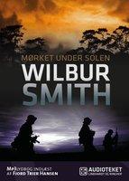 Mørket under solen - Wilbur Smith