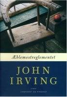 Æblemostreglementet - John Irving