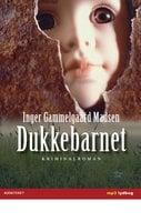 Dukkebarnet - Inger Gammelgaard Madsen